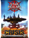 Star Realms: Crisis – Fleets & Fortresses