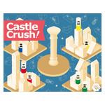 Castle Crush !